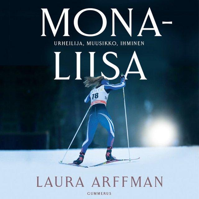 Mona-Liisa - Urheilija, muusikko, ihminen